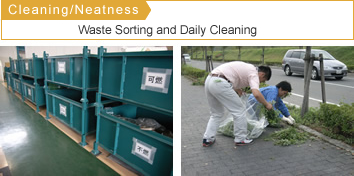 Cleaning/Neatness: Waste Sorting and Daily Cleaning